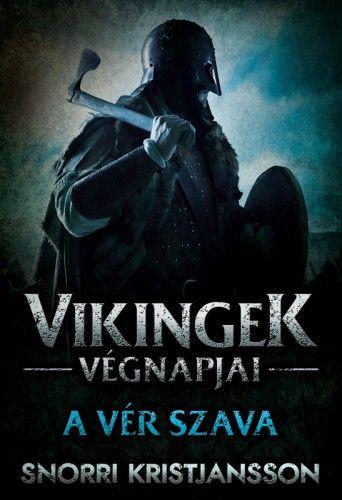 Vikingek végnapjai 2. - A vér szava
