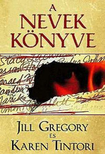 Jill Gregory - A Nevek könyve