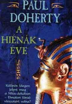 Paul Doherty - A hiénák éve
