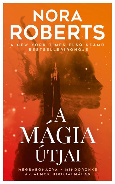 A mágia útjai - Nora Roberts pdf epub