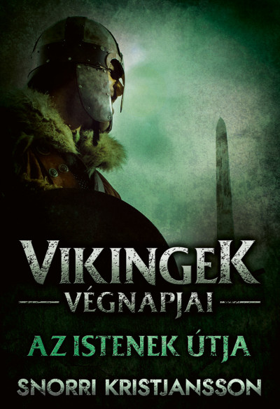 Vikingek végnapjai - Az istenek útja