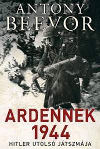 Ardennek 1944 - Antony Beevor pdf epub