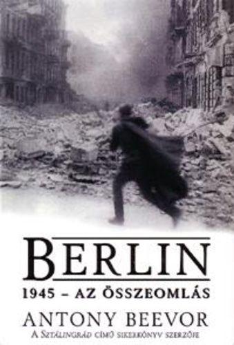 Berlin, 1945 - Az összeomlás