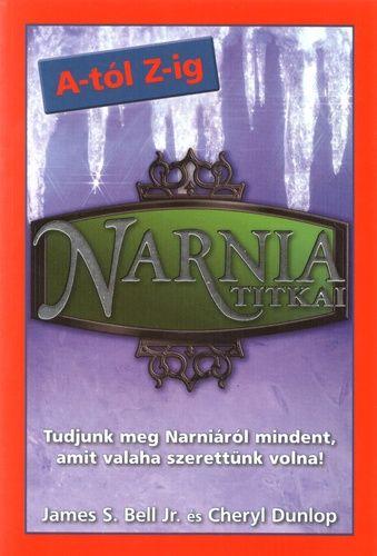 Narnia titkai A-tól Z-ig - Cheryl Dunlop pdf epub