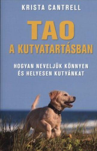 Tao a kutyatartásban - Krista Cantrell pdf epub
