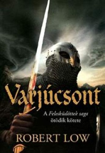 Varjúcsont - Robert Low pdf epub