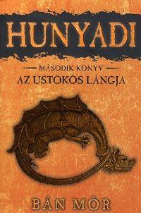 Hunyadi 2. könyv - Az üstökös lángja