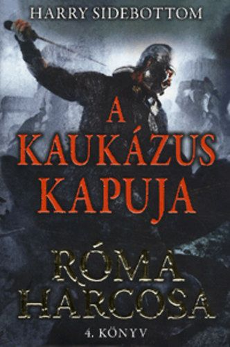 A Kaukázus kapuja - Sidebottom Harry pdf epub