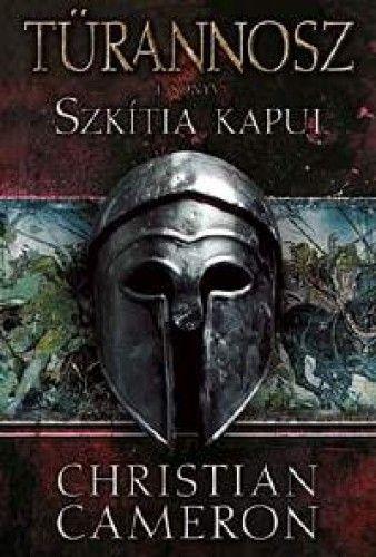 Szkítia kapui - Türannosz 1. könyv