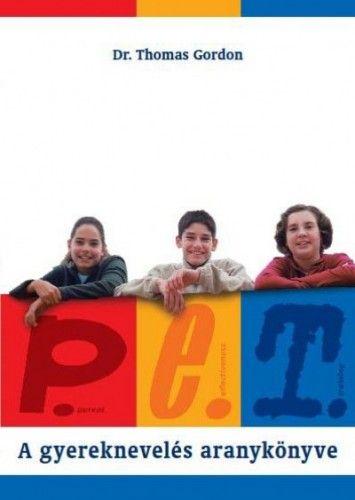 P.E.T. - A gyereknevelés aranykönyve