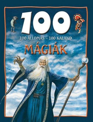 100 állomás - 100 kaland - Mágiák