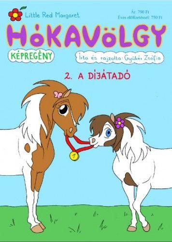 Hókavölgy 2. - A díjátadó - Gyükér Zsófia |