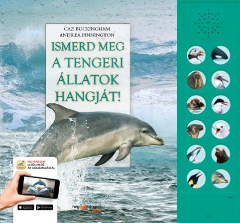 Ismerd meg a tengeri állatok hangját!
