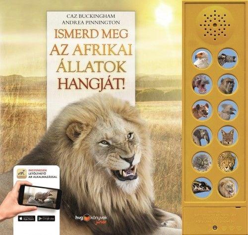 Ismerd meg az afrikai állatok hangját!
