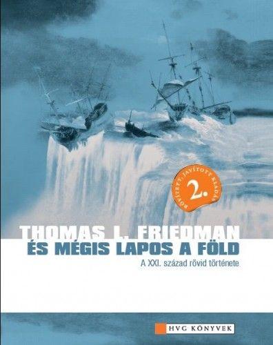 És mégis lapos a Föld - Thomas L. Friedman pdf epub