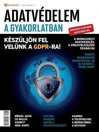 Adatvédelem a gyakorlatban - Készüljön fel velünk a GDPR-ra! -  pdf epub