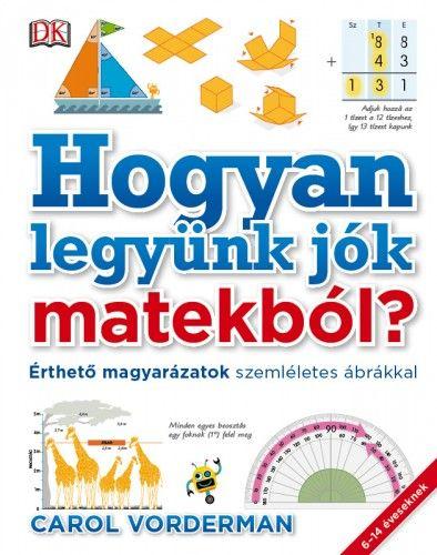 Hogyan legyünk jók matekból? - Carol Vorderman pdf epub