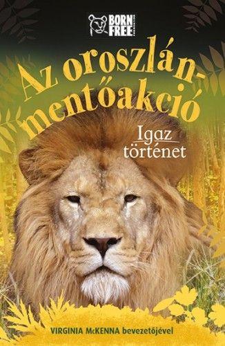 Az oroszlán-mentőakció