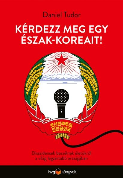 Kérdezz meg egy észak-koreait!