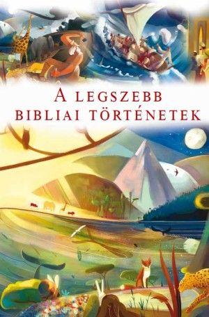 A legszebb bibliai történetek - Marion Thomas |