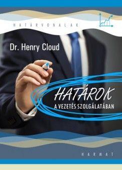 Határok a vezetés szolgálatában - Dr. Cloud Henry pdf epub