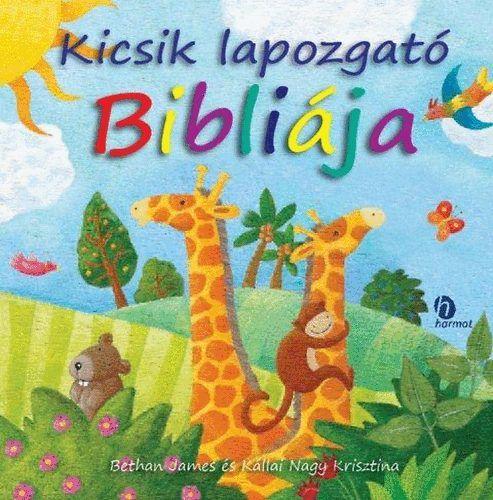 Kicsik lapozgató Bibliája - Bethan James |