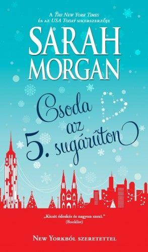 Csoda az 5. sugárúton - Sarah Morgan |