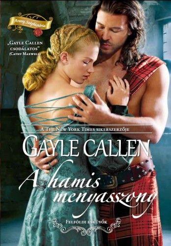 A hamis menyasszony - Gayle Callen |