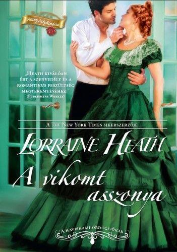A vikomt asszonya - Lorraine Heath pdf epub