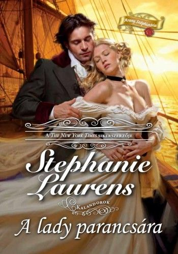 A lady parancsára - Stephanie Laurens pdf epub