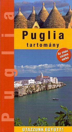 Puglia tartomány - Kovács Éva pdf epub