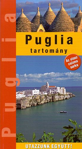 Puglia tartomány - Kovács Éva |