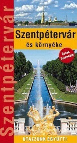 Szentpétervár és környéke - Útikönyv