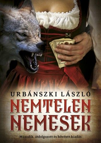 Nemtelen nemesek - Urbánszki László |