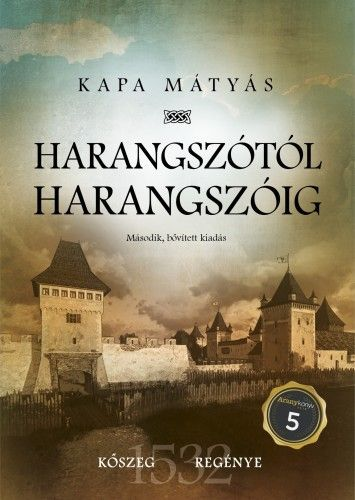 Harangszótól harangszóig - Kőszeg regénye
