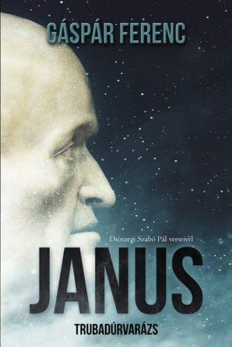 Janus - Trubadúrvarázs