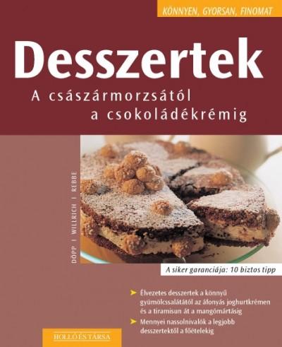 Desszertek - A császármorzsától a csokoládékrémig