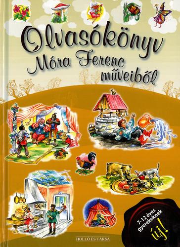 Olvasókönyv Móra Ferenc műveiből