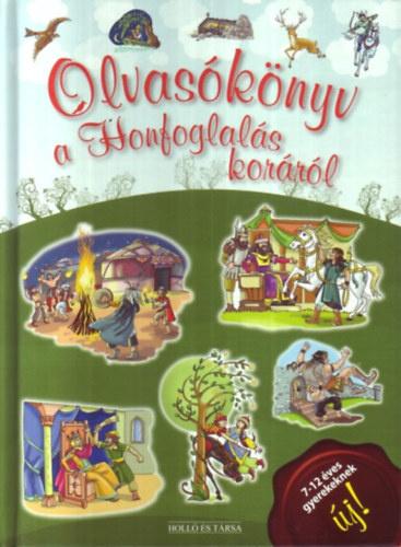 Olvasókönyv a Honfoglalás koráról - T. Aszódi Éva pdf epub