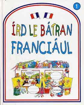Írd le bátran franciául!