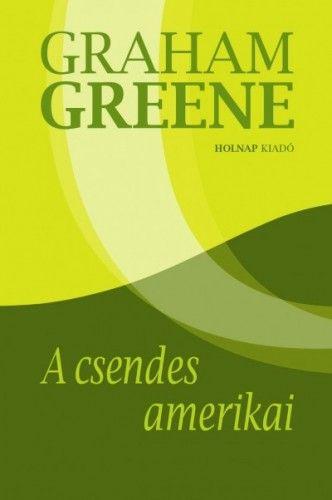 A csendes amerikai - Graham Greene |