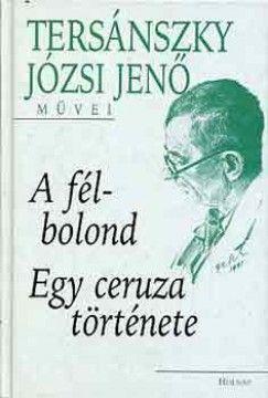 A félbolond - Egy ceruza története - Tersánszky Józsi Jenő pdf epub