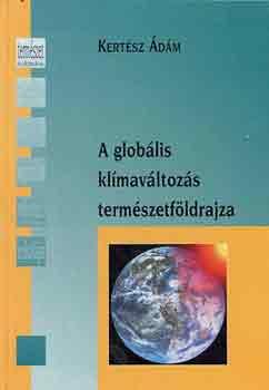 A globális klímaváltozás természetföldrajza