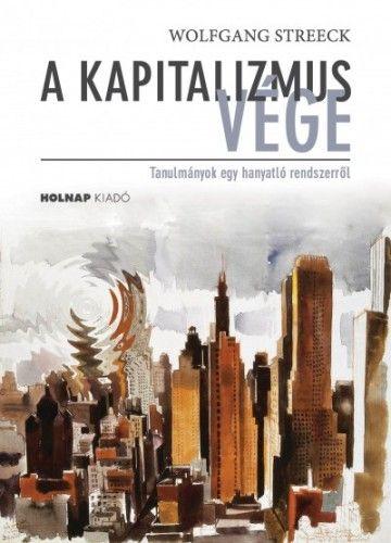 A kapitalizmus vége - Laik Eszter pdf epub