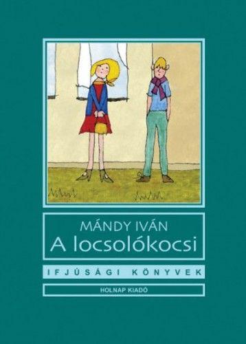 A locsolókocsi - Mándy Iván pdf epub