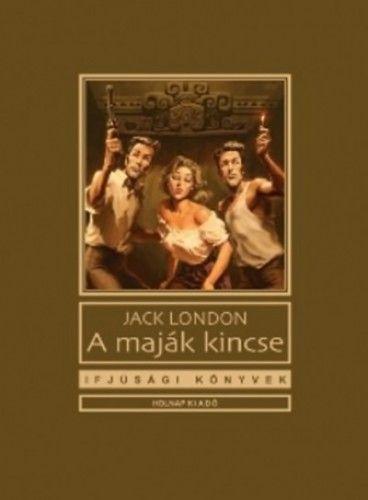 A maják kincse - Jack London pdf epub