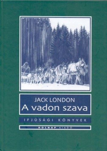 A vadon szava - Jack London |
