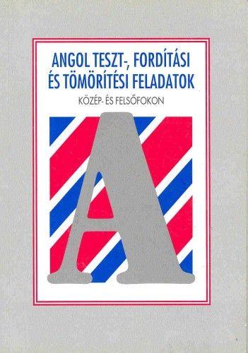 Angol teszt-, fordítási és tömörítési feladatok