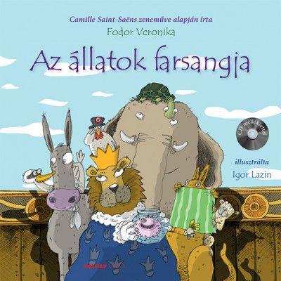 Az állatok farsangja + CD - Fodor Veronika |