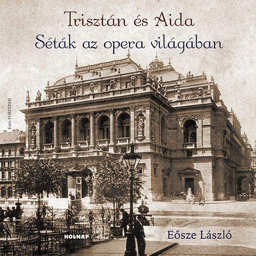 Séták az opera világában